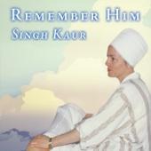 Remember Him