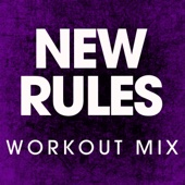 New Rules (Extended Workout Mix)