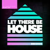 Let There Be House Miami 2018