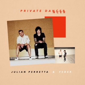 Julian Perretta and Feder - Private dancer