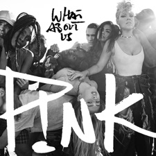 What About Us by P!nk