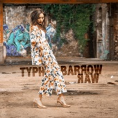 Raw (Deluxe Edition) - Typh Barrow