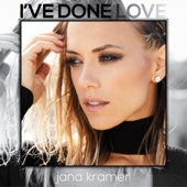 Jana Kramer I've Done Love video & mp3