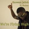 We re Flying High feat Walker Single