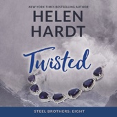 Helen Hardt - Twisted: The Steel Brothers Saga, Book 8 (Unabridged)  artwork