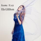 Ella Gillilhom - Rahma Riad