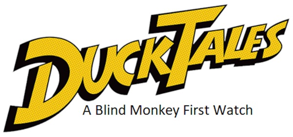 DuckTales - A Blind Monkey First Watch