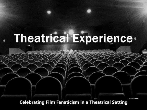 Theatrical Experience