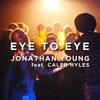 Eye to Eye (feat. Caleb Hyles) - Single, Jonathan Young