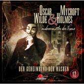 Oscar Wilde & Mycroft Holmes - Sonderermittler der Krone, Folge 12: Der Geheimbund der Masken Grafik