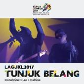 Tunjuk Belang (Theme Song Kuala Lumpur 2017 Sukan SEA)