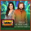 Challa Ni Main Kamli From T Series Mixtape Punjabi Single