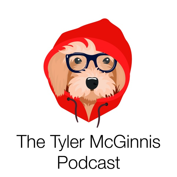 The Tyler McGinnis Podcast