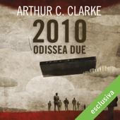 2010: Odissea due (Odissea nello spazio 2) - Arthur C. Clarke