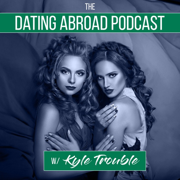 The Dating Abroad Podcast