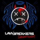 LawBreakers (Original Game Soundtrack)