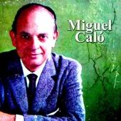 Miguel Caló - Miguel Calo