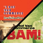 'T Hof Van Commerce - Bam! artwork