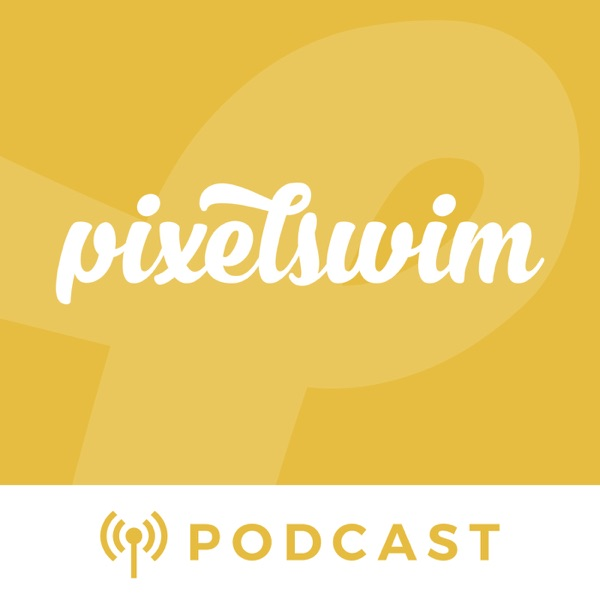 Pixel Swim Podcast