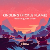 Kindling (Fickle Flame) [feat. John Grant]