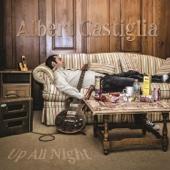 Albert Castiglia - Up All Night  artwork