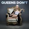 Queens Don't - RaeLynn MP3
