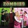 ZOMBIES (Original TV Movie Soundtrack) - Various Artists