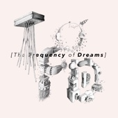 The Frequency of Dreams
