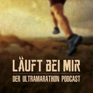LÄUFT BEI MIR - Der Ultramarathon Podcast