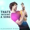 Alexander Rybak - That's How You Write a Song artwork