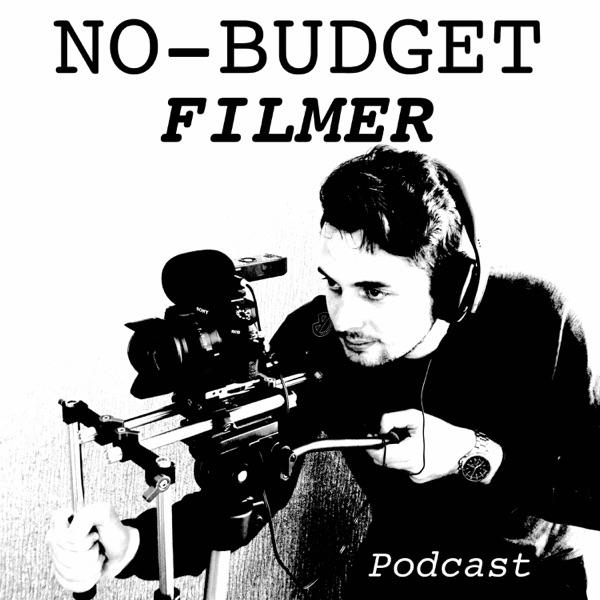 No-Budget Filmer - der Filmemacher & Videografie Podcast