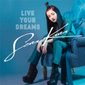 Live Your Dreams - Sena Kana