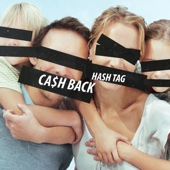 Hash Tag - Ca$h Back обложка