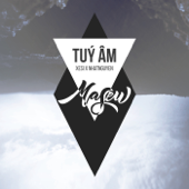 [Download] Tuy Am (feat. Xesi & Nhat Nguyen) MP3