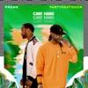 Can't Hang (feat. PARTYNEXTDOOR) - Single ジャケット写真