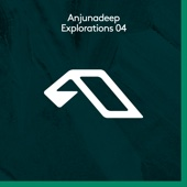 Anjunadeep Explorations 04
