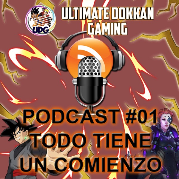 UDG - Ultimate Dokkan Gaming. Podcast