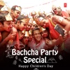 Bachcha Party Special - Happy Children's Day
