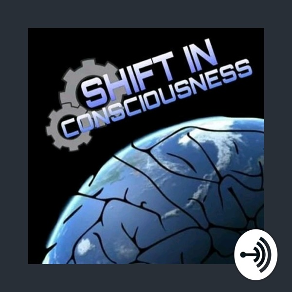 Shift In Consciousness