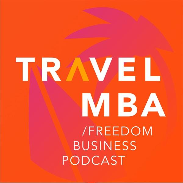 Travel MBA - подкаст про создание географически свободного бизнеса