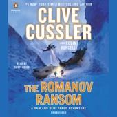 The Romanov Ransom: A Sam and Remi Fargo Adventure, Book 9 (Unabridged) - Clive Cussler & Robin Burcell