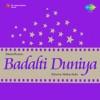 Is Badalti Duniya Mein