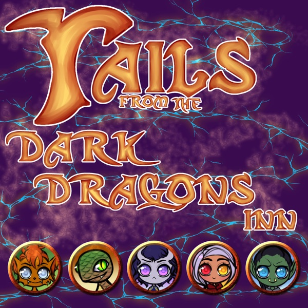 Tails from the Dark Dragons Inn - Campaign
