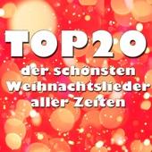 Various Artists - Top 20 der schönsten Weihnachtslieder aller Zeiten Grafik