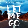 Let Me Go - Single