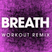 Breath (Extended Workout Remix)