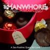 The Manwhore Podcast: A Sex-Positive Quest for Love
