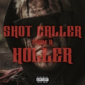 Shot Caller from a Holler (feat. Redneck Souljers) - Outlaw Cover Art