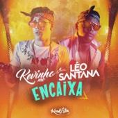 Encaixa - Mc Kevinho & Leo Santana