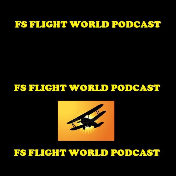 Fs Flight World Podcast